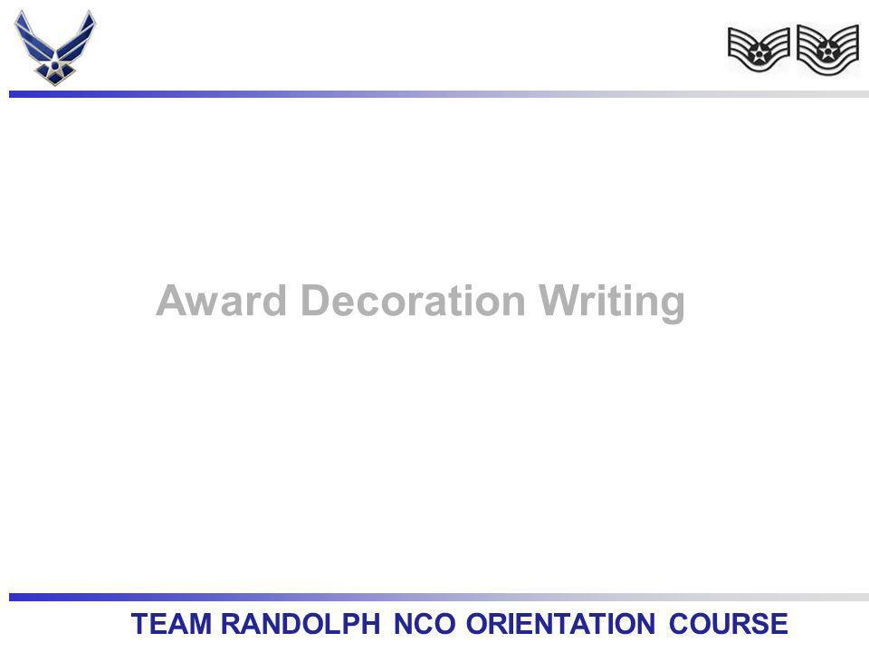 TEAM RANDOLPH NCO ORIENTATION COURSE Award Decoration Writing