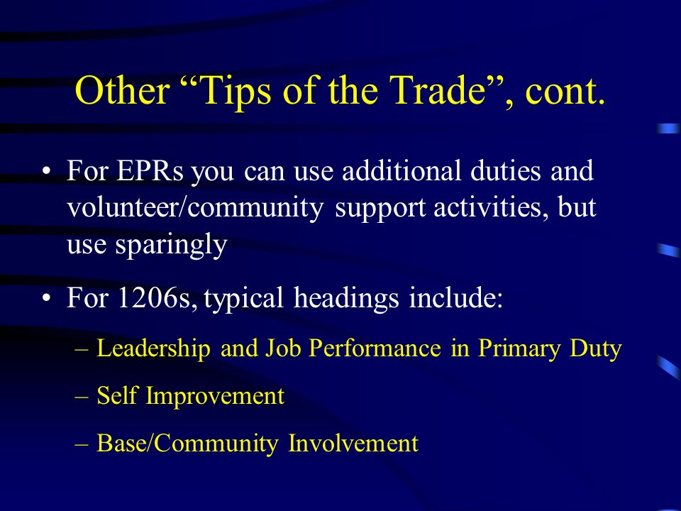 Other Tips of the Trade, cont.