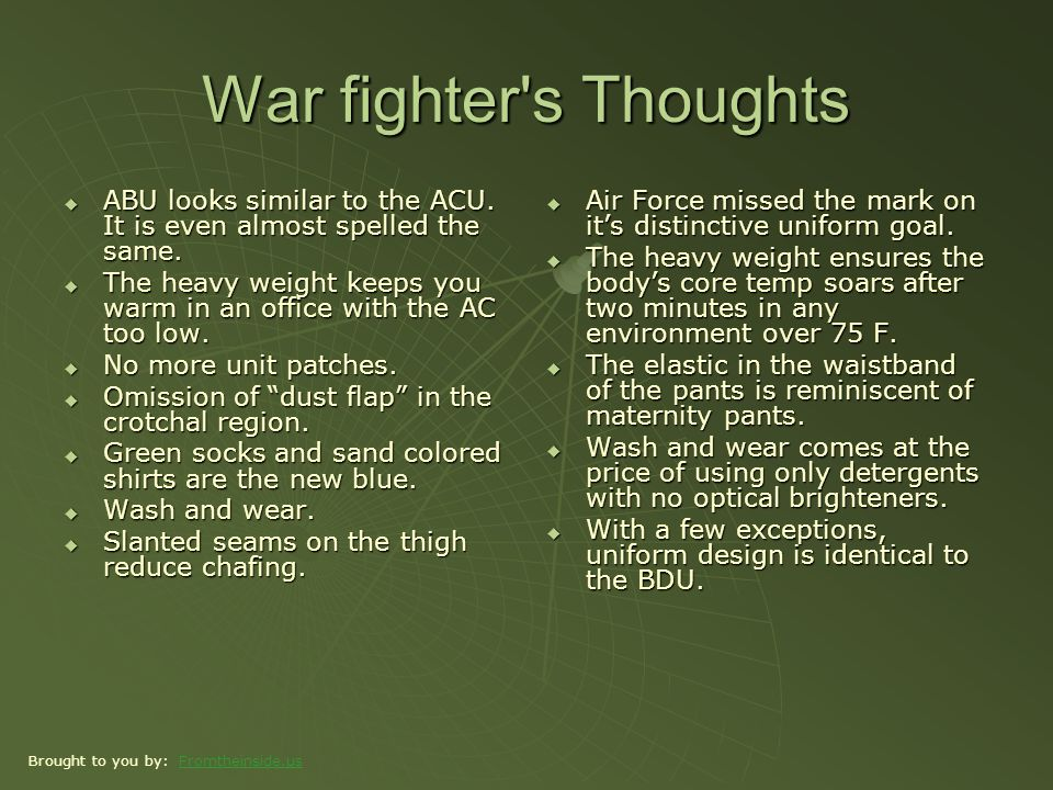 War fighter s Thoughts ABU looks similar to the ACU.