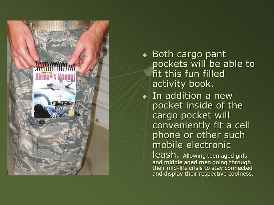 Both cargo pant pockets will be able to fit this fun filled activity book. Both cargo pant pockets will be able to fit this fun filled activity book.