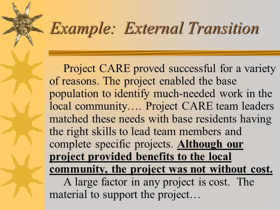 Project CARE proved successful for a variety of reasons. The project enabled the base population to identify much-needed work in the local community….