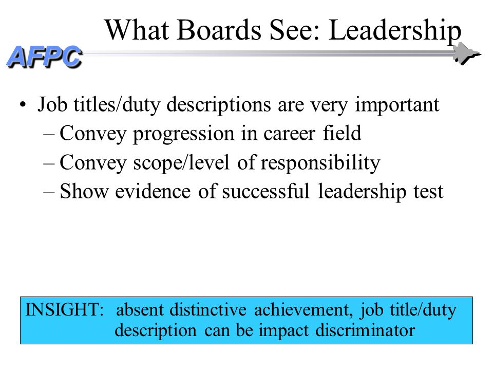 AFPCAFPC What Boards See: Stratification Stratification: Relative rating of officers levels of stratification emerging –Top: My #1 of 12…Finest officer Ive ever known...