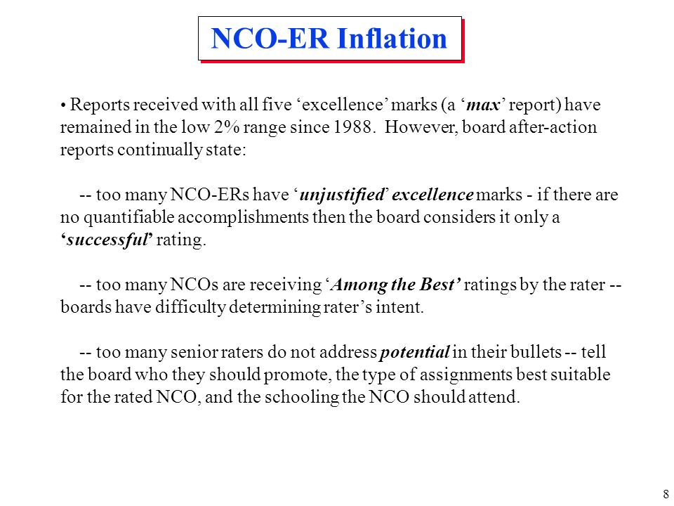 8 NCO-ER Inflation Reports received with all five excellence marks (a max report) have remained in the low 2% range since 1988. However, board after-a