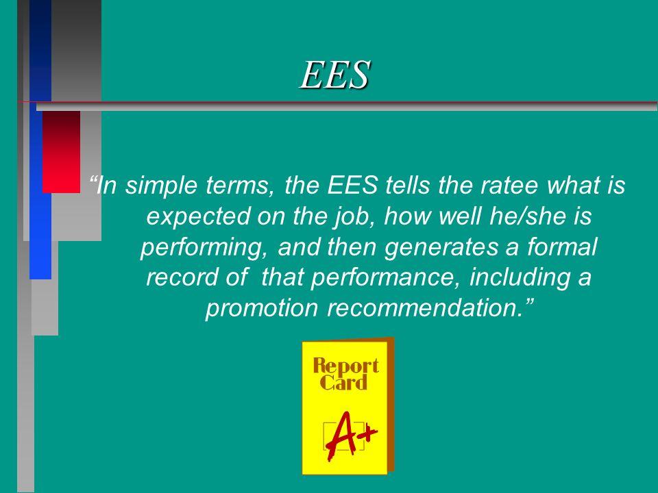 Forms Used in EES n n AF Form 910 - Enlisted Performance Report (AB through TSgt) n n AF Form 911 - Enlisted Performance Report (MSgt - CMSgt) n n AF Form 931 - Airman Performance Feedback Worksheet n n AF Form 932 - NCO Performance Feedback Worksheet