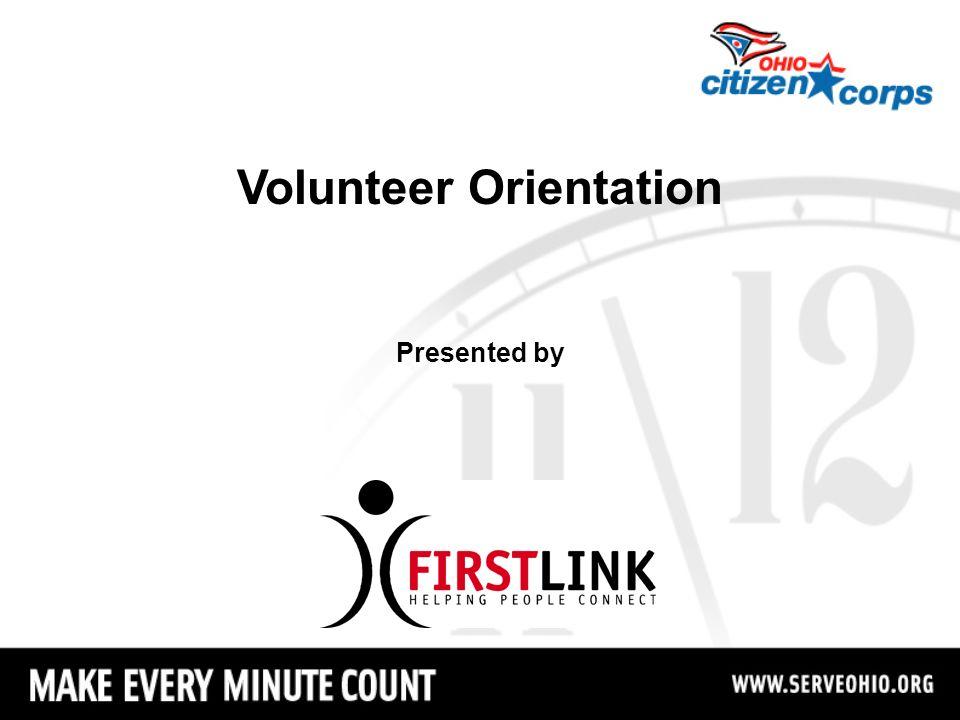 Volunteer Orientation Presented by