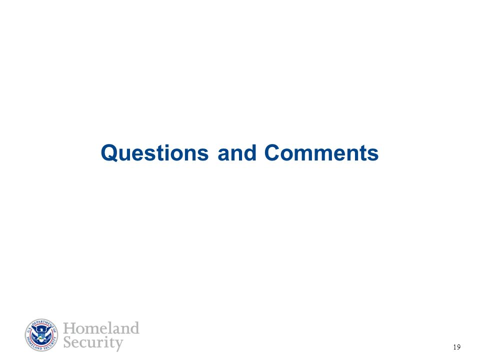 Questions and Comments 19