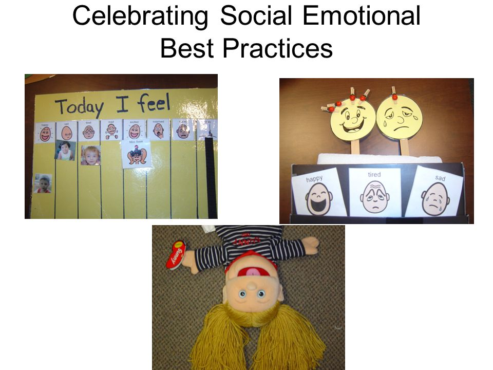 Celebrating Social Emotional Best Practices
