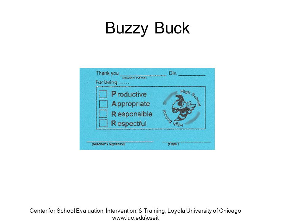 Center for School Evaluation, Intervention, & Training, Loyola University of Chicago   Buzzy Buck