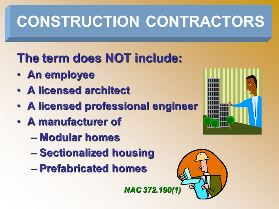 The term does NOT include: An employeeAn employee A licensed architectA licensed architect A licensed professional engineerA licensed professional eng
