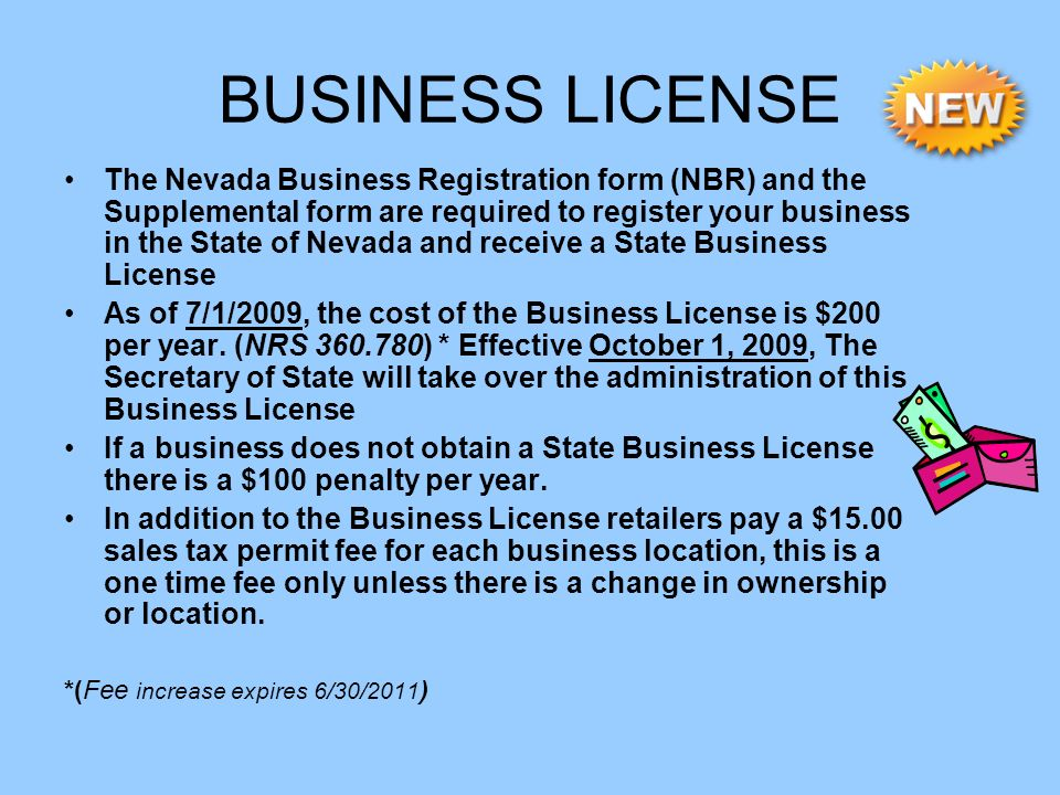 BUSINESS LICENSE The Nevada Business Registration form (NBR) and the Supplemental form are required to register your business in the State of Nevada a