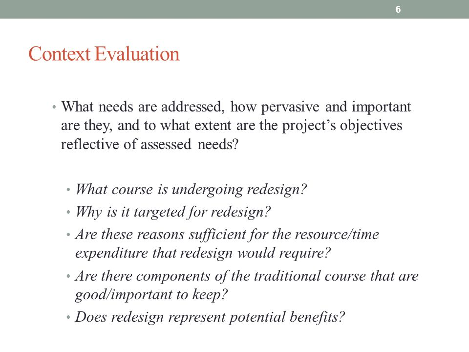 Examples of what to do (and not do) UMBC Psychology Course Redesign Context: Low pass rates in PSYC100 course; student course evaluations were brutal Input: Delivery of PSYC100 course content altered Material on web; self-paced labs and quizzes Dyads within lecture hall with peer facilitators Lectures were more discussion based, including video and clicker questions Less time in lecture, more on self-paced on-line work 17