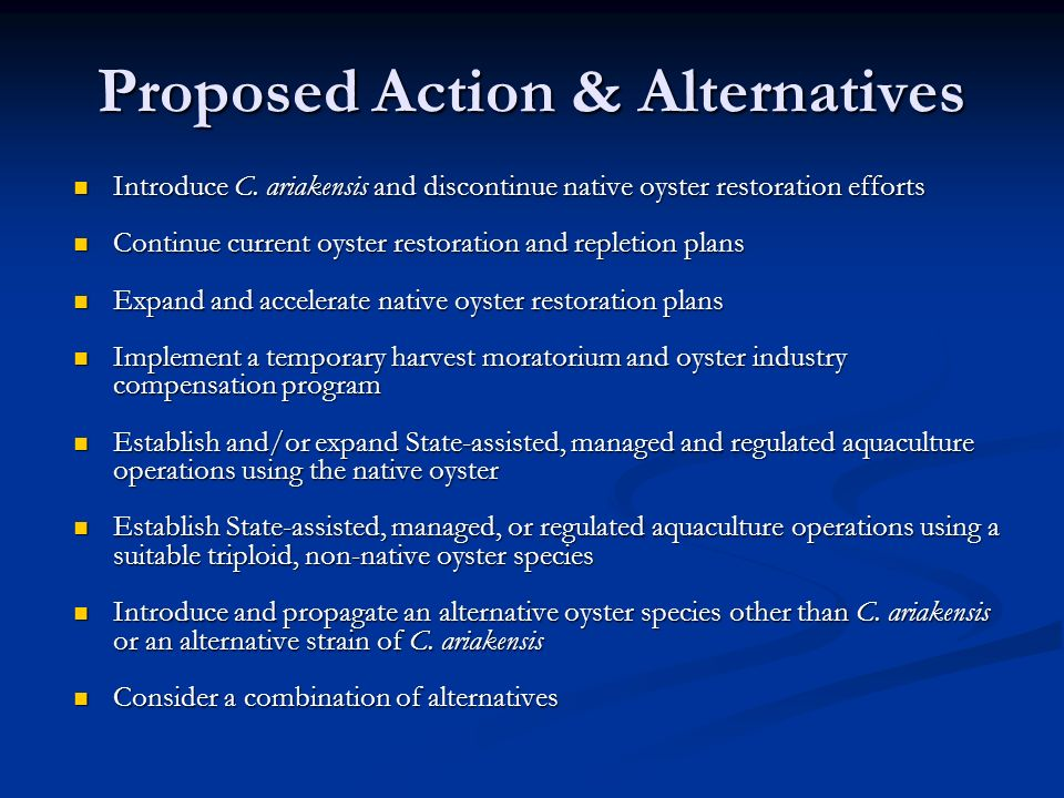 Proposed Action & Alternatives Introduce C.