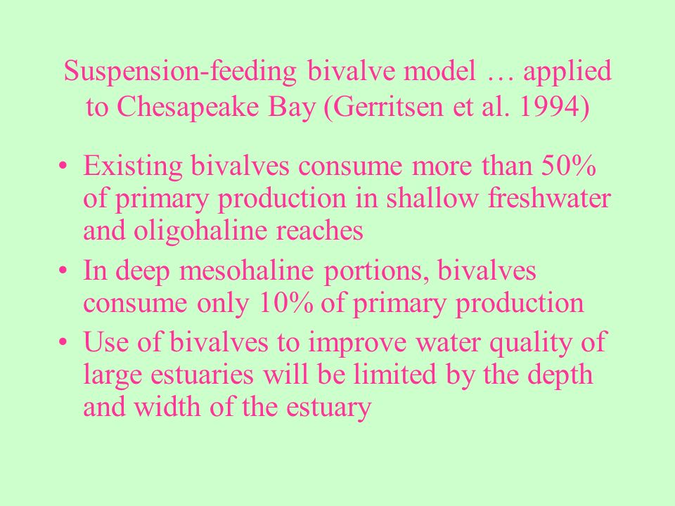 Suspension-feeding bivalve model … applied to Chesapeake Bay (Gerritsen et al.