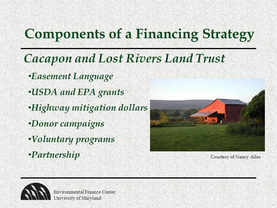 Environmental Finance Center University of Maryland Cacapon and Lost Rivers Land Trust Easement Language USDA and EPA grants Highway mitigation dollar