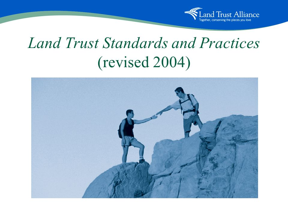 Land Trust Standards and Practices (revised 2004)