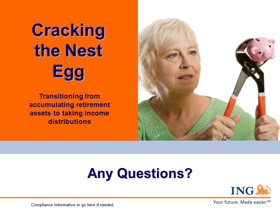 Transitioning from accumulating retirement assets to taking income distributions Any Questions.