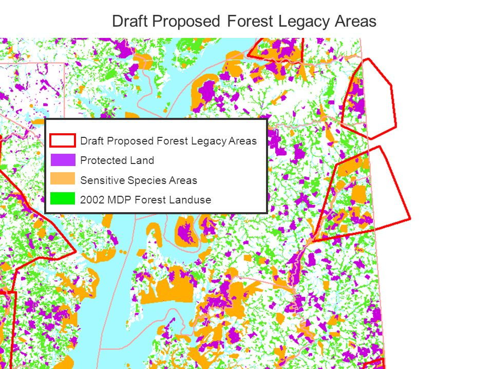 Protected Land Sensitive Species Areas 2002 MDP Forest Landuse Draft Proposed Forest Legacy Areas