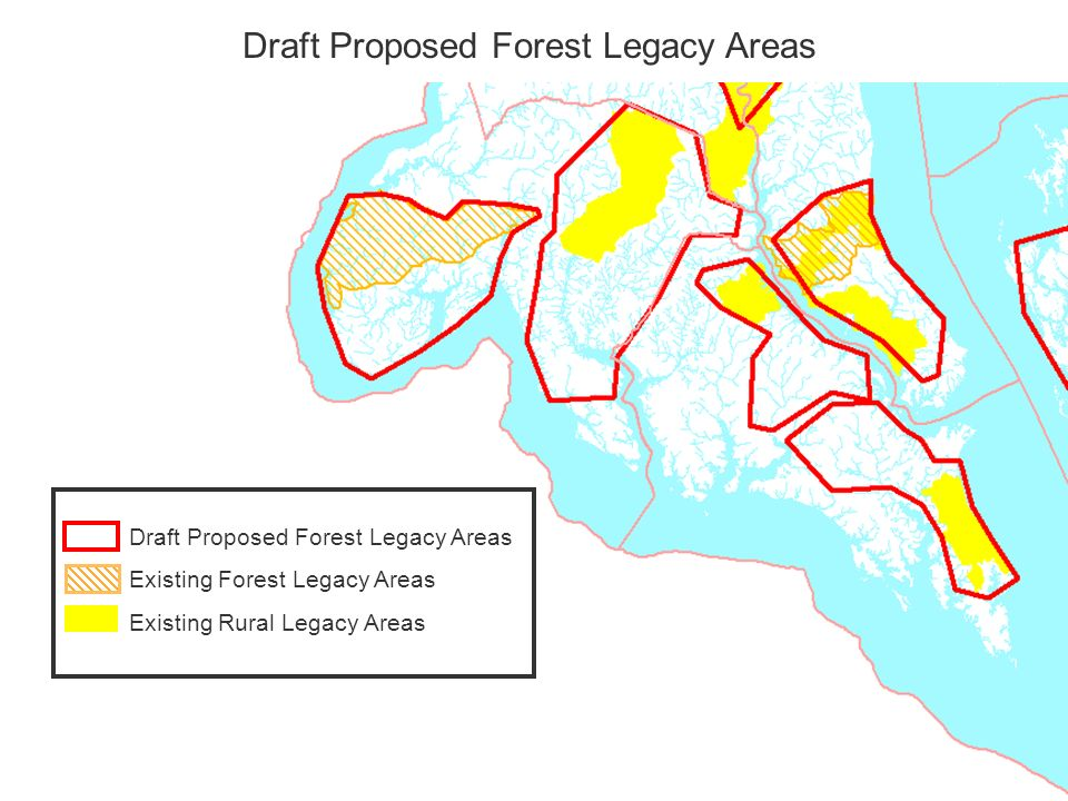 Existing Forest Legacy Areas Existing Rural Legacy Areas Draft Proposed Forest Legacy Areas
