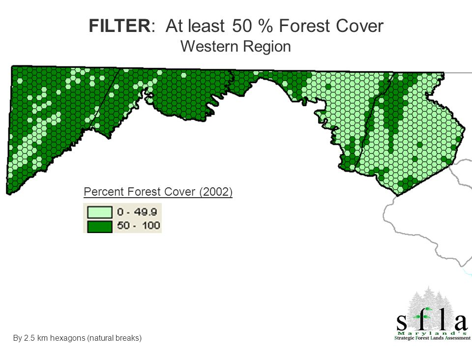 Percent Forest Cover (2002) FILTER: At least 50 % Forest Cover Western Region By 2.5 km hexagons (natural breaks)