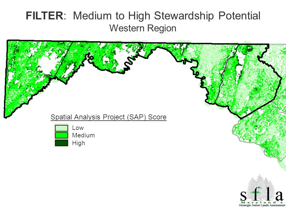 Spatial Analysis Project (SAP) Score Low Medium High FILTER: Medium to High Stewardship Potential Western Region