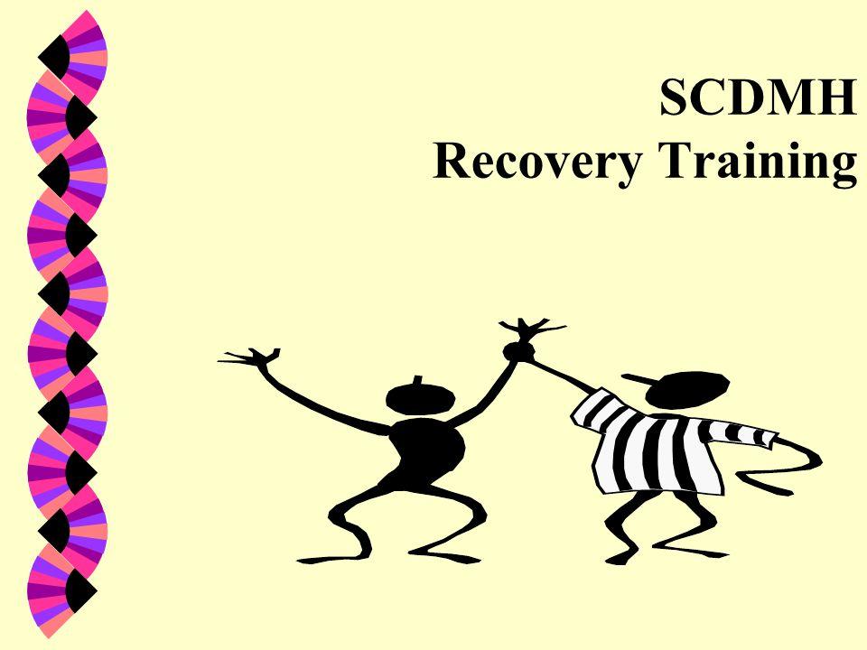 SCDMH Recovery Training