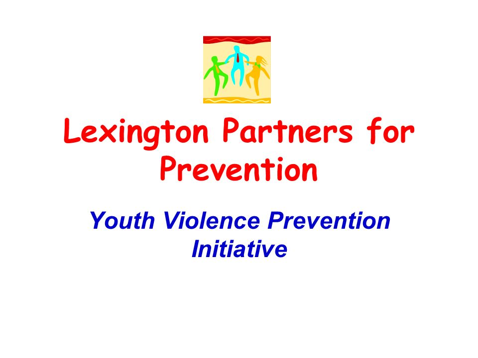 Lexington Partners for Prevention Youth Violence Prevention Initiative