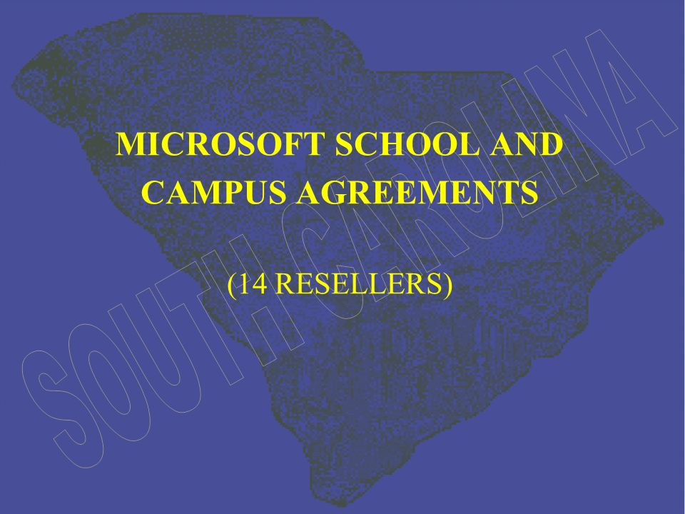 MICROSOFT SCHOOL AND CAMPUS AGREEMENTS (14 RESELLERS)