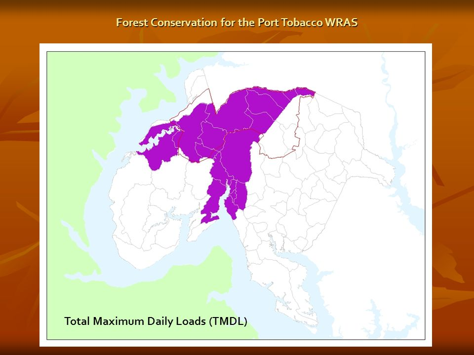 Total Maximum Daily Loads (TMDL) Forest Conservation for the Port Tobacco WRAS