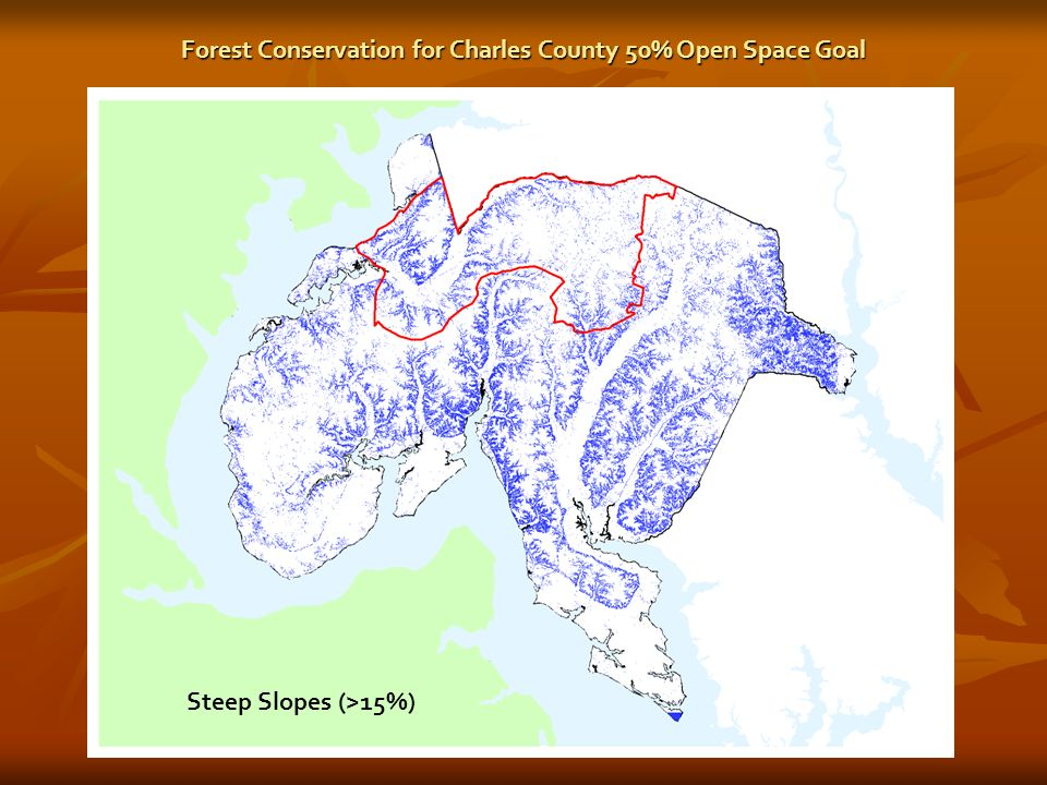Steep Slopes (>15%) Forest Conservation for Charles County 50% Open Space Goal