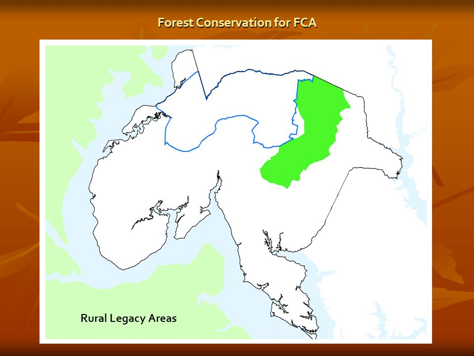 Forest Conservation for FCA Rural Legacy Areas