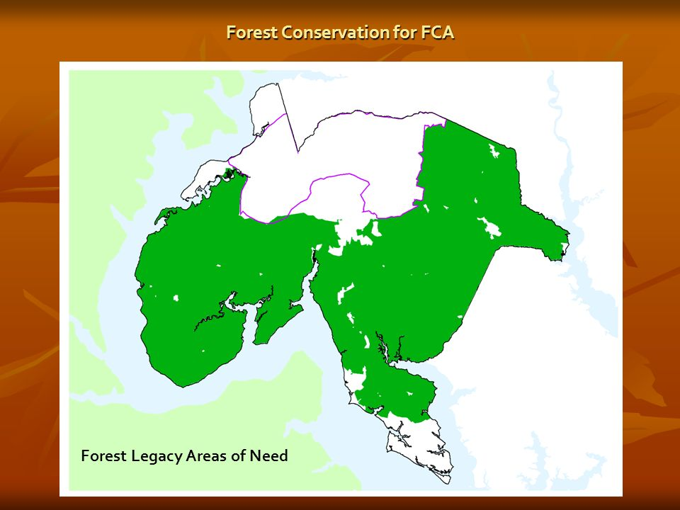 Forest Conservation for FCA Forest Legacy Areas of Need