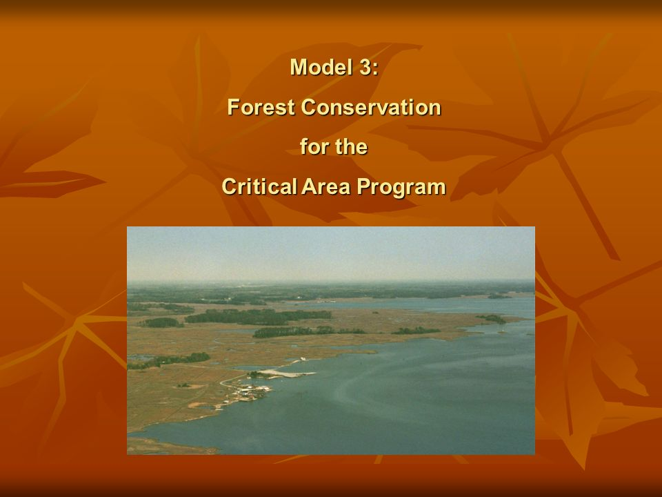 Model 3: Forest Conservation for the Critical Area Program