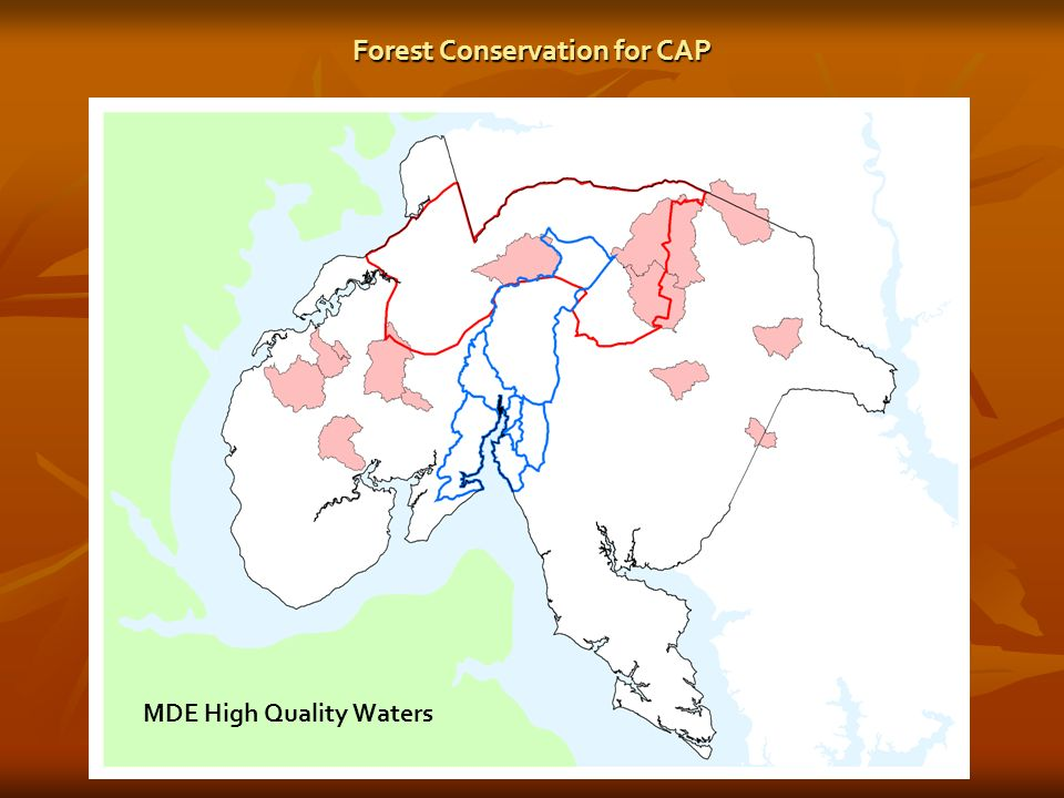 MDE High Quality Waters Forest Conservation for CAP