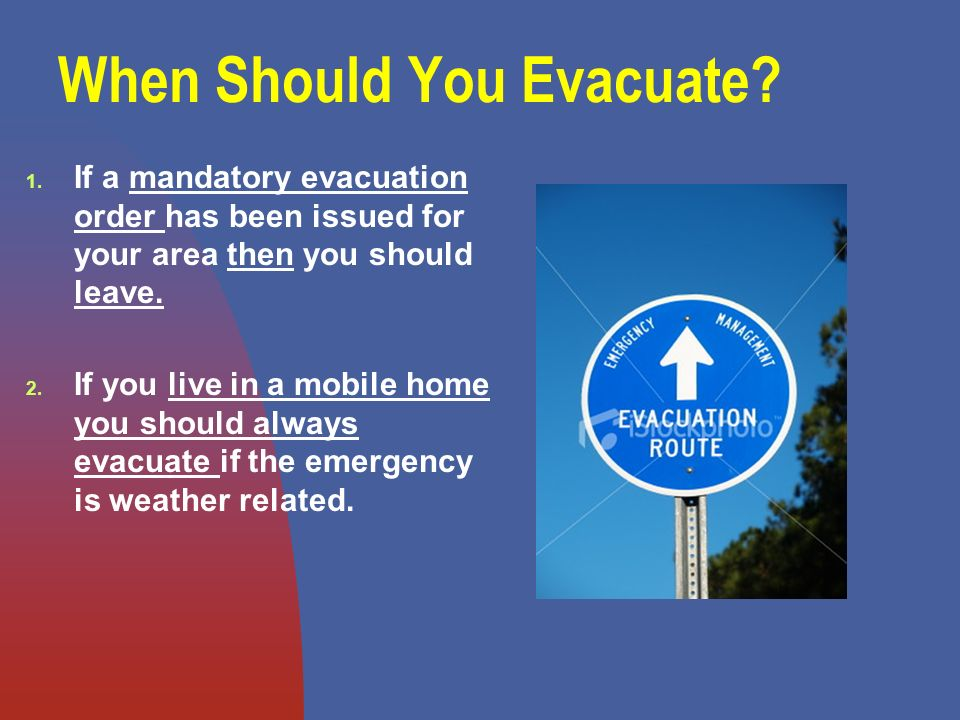 When Should You Evacuate. 1.