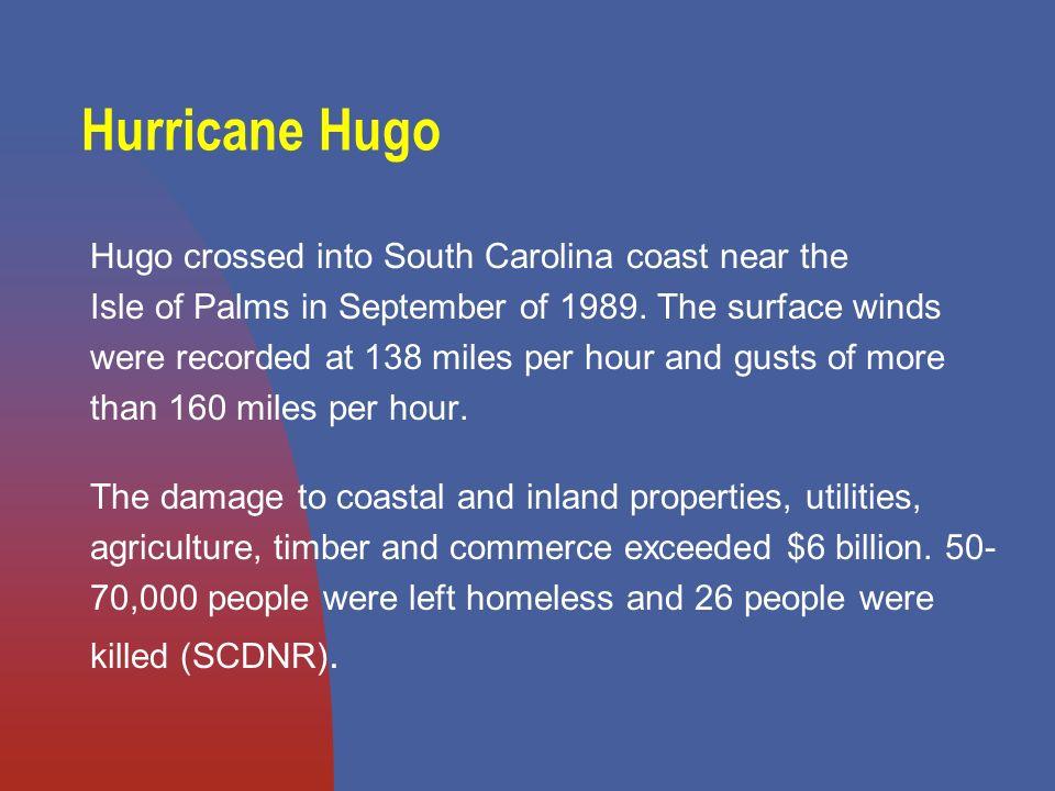 Types of Disasters - Natural Hurricane Hugo Charleston, SC 1989