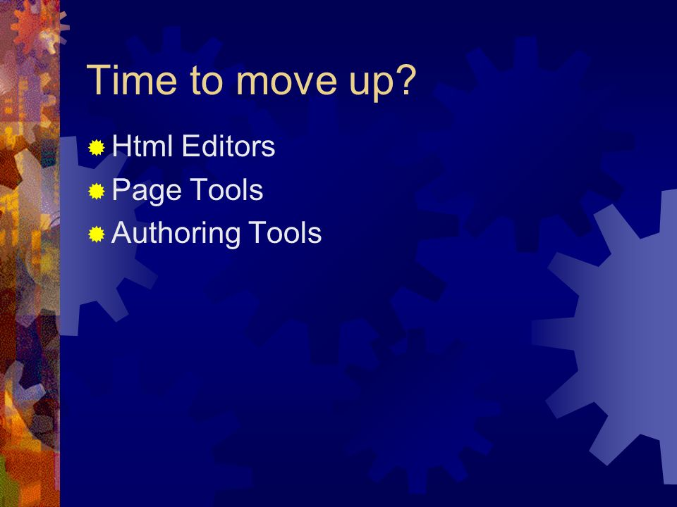 Time to move up Html Editors Page Tools Authoring Tools