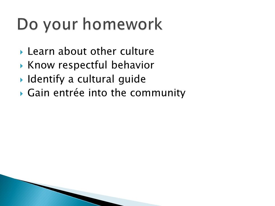 Know your own cultural background Recognize your own stereotypes and biases Gain knowledge of cultural history and heritage Be aware of others perceptions Recognize effects of -ism on the child/partner