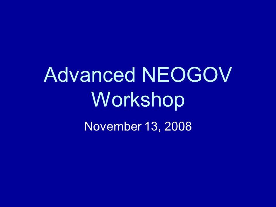 Advanced NEOGOV Workshop November 13, 2008