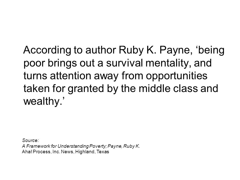 According to author Ruby K.