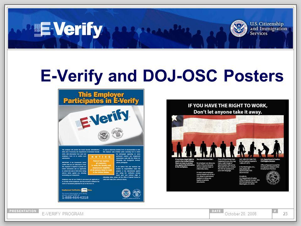 E-VERIFY PROGRAM23October 20, 2008 E-Verify and DOJ-OSC Posters