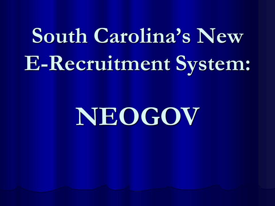 South Carolinas New E-Recruitment System: NEOGOV
