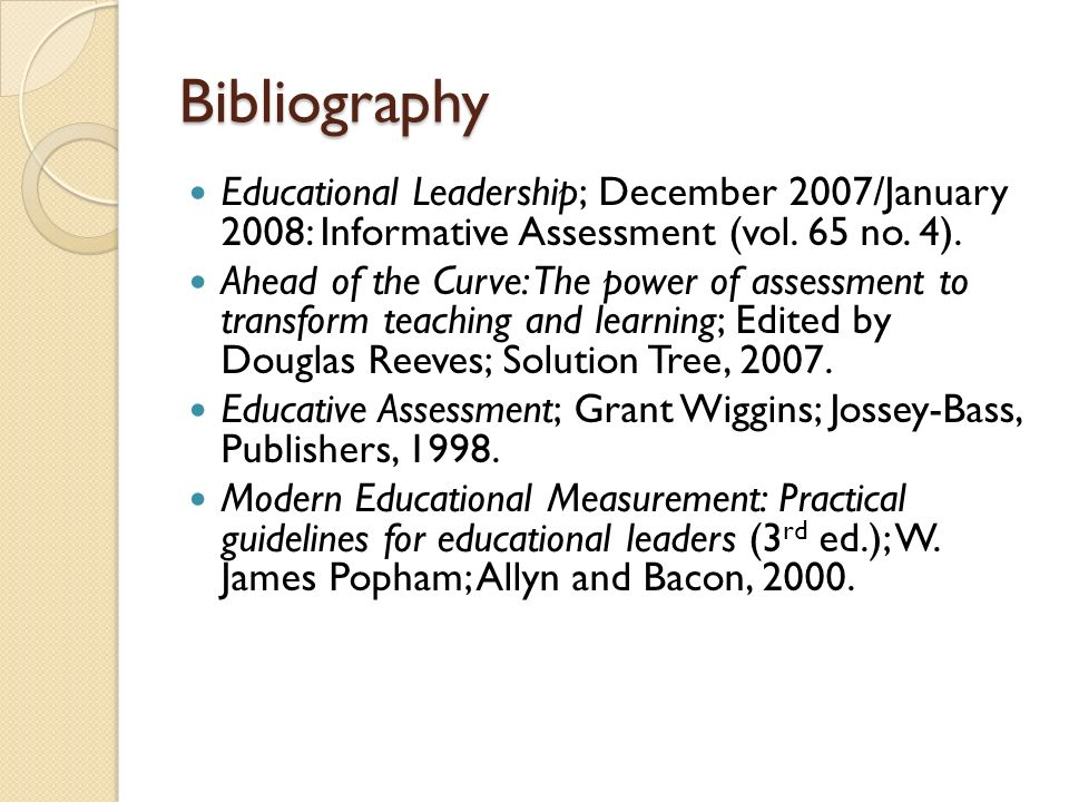 Bibliography Educational Leadership; December 2007/January 2008: Informative Assessment (vol.