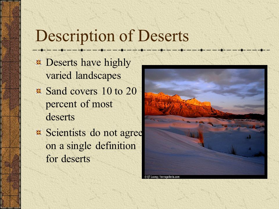 Desert Habitat and map Where deserts are The world s largest desert is actually the continent of Antarctica it is the world s driest place.
