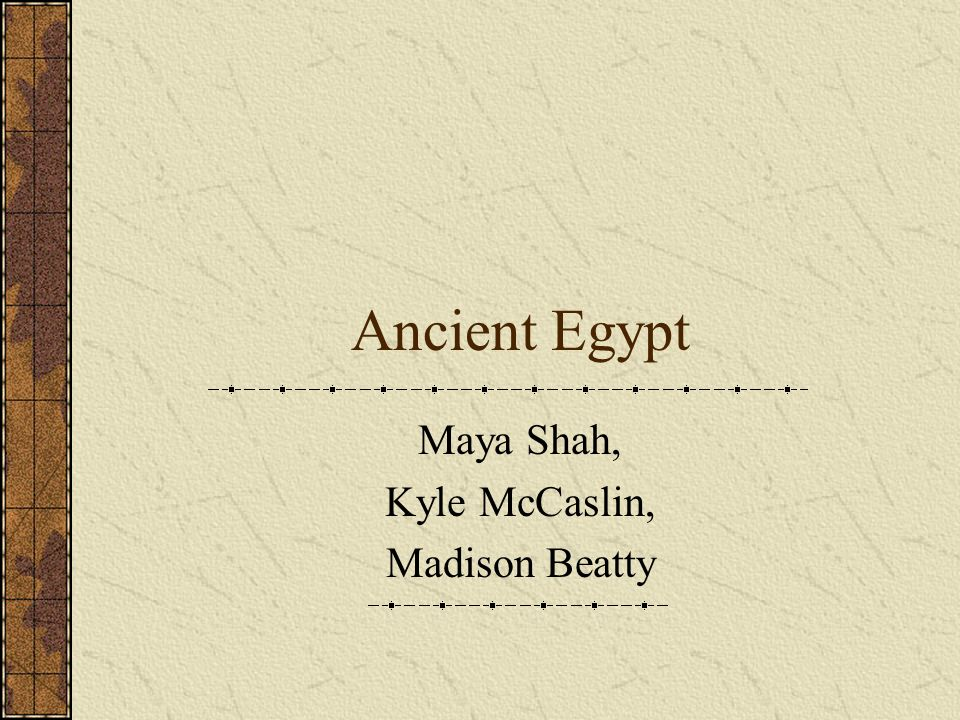 Ancient Egypt Maya Shah, Kyle McCaslin, Madison Beatty