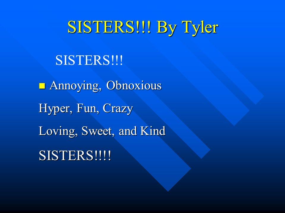SISTERS!!.