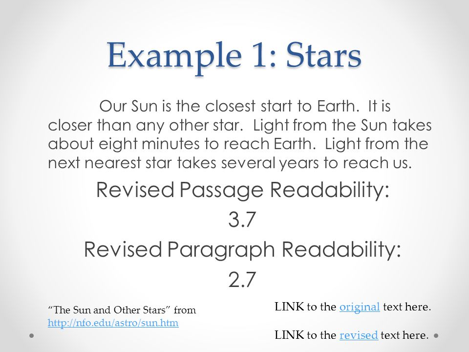 Example 1: Stars Our Sun is the closest start to Earth.