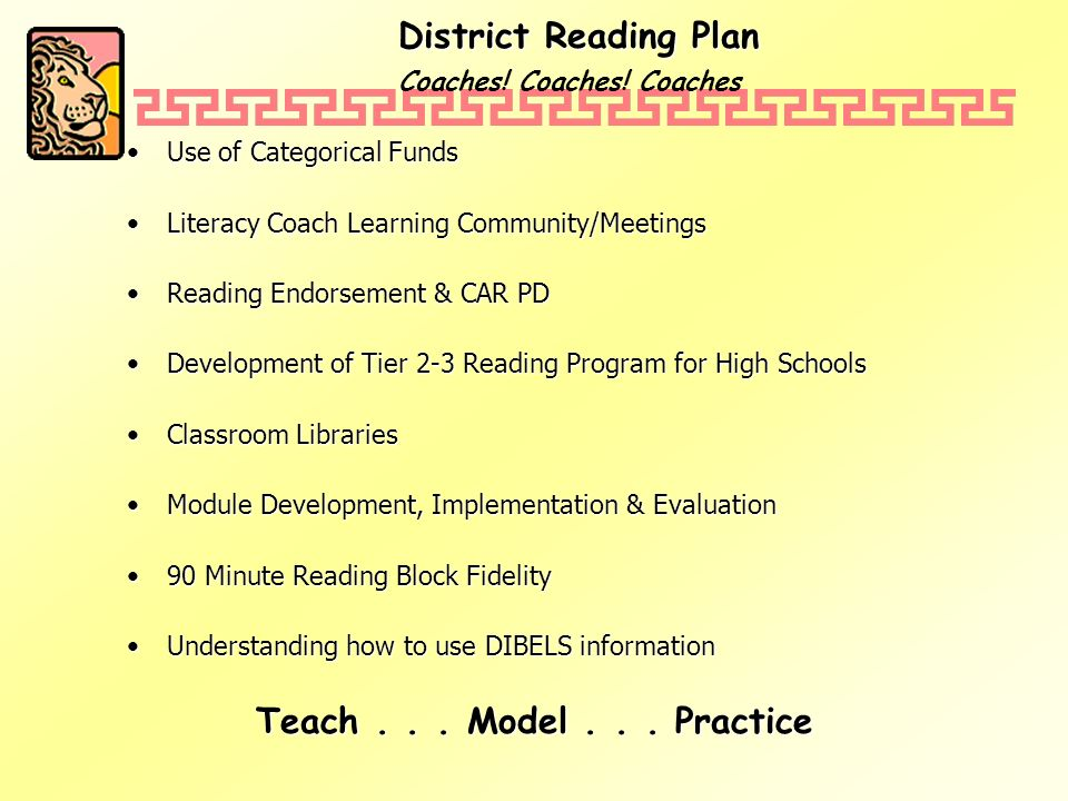 District Reading Plan Coaches. Coaches.