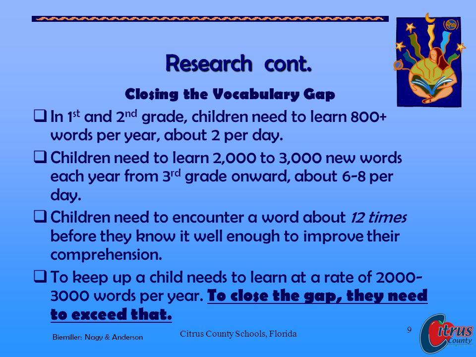 Citrus County Schools, Florida 9 Research cont.