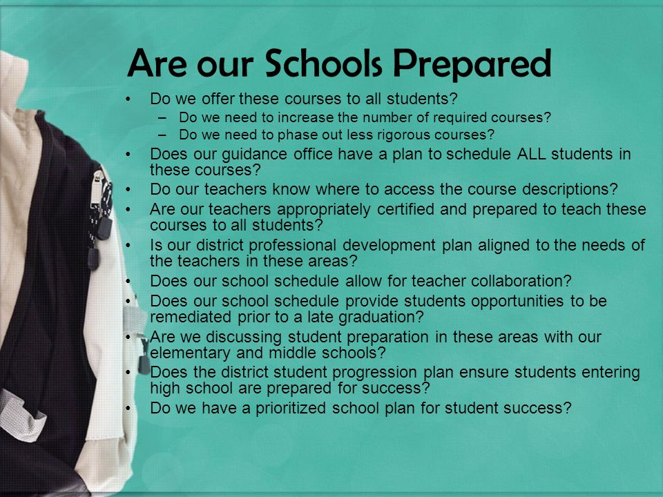 Are our Schools Prepared Do we offer these courses to all students.