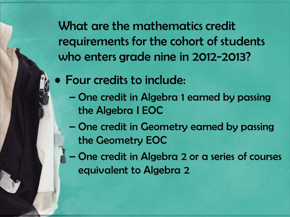 What are the mathematics credit requirements for the cohort of students who enters grade nine in